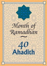 Month of Ramadhan- 40 Ahadith ebook by The World Federation