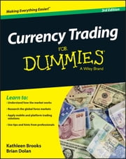 Currency Trading For Dummies ebook by Kathleen Brooks,Brian Dolan