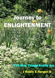Journey to Enlightenment ebook by J. Robin E. Harger