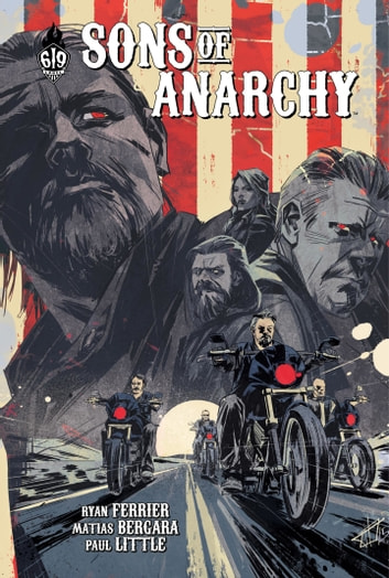 Sons of Anarchy - tome 6 eBook by Ryan Ferrier