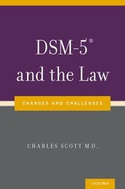 DSM-5? and the Law - Changes and Challenges ebook by Dr Charles Scott