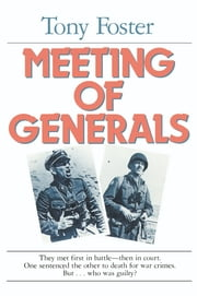 Meeting of Generals ebook by Tony Foster