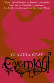 Evernight (Evernight, Book 1) ebook by Claudia Gray