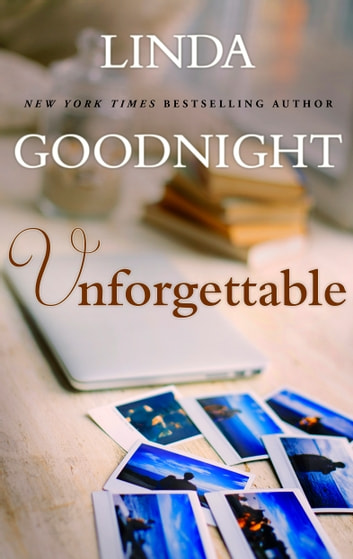Unforgettable ebook by Linda Goodnight