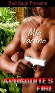 APHRODITE'S FIRE ebook by VARANO, MIA