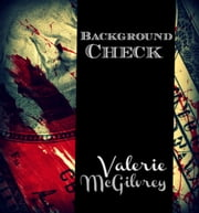 Background Check: Skip Trace Secrets Series ebook by Valerie McGilvrey