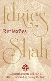 Reflexões ebook by Idries Shah
