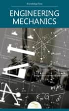 Engineering Mechanics ebook by Knowledge flow