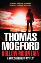 Hollow Mountain ebook by Thomas Mogford