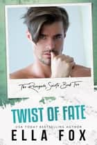 Twist of Fate - Renegade Saints, #2 ebook by Ella Fox