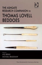 The Ashgate Research Companion to Thomas Lovell Beddoes ebook by Dr Ute Berns,Professor Michael Bradshaw
