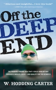 Off the Deep End ebook by W. Hodding Carter