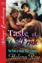 Taste of Pride ebook by Helena Ray