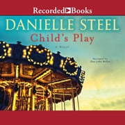 Child's Play audiobook by Danielle Steel