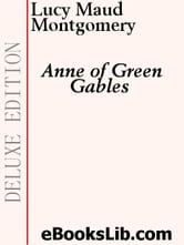 Anne of Green Gables ebook by Montgomery, Lucy M.