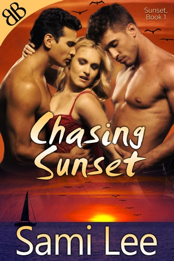 Chasing Sunset - Friendship Beaches International Erotic Ménage Romance ebook by Sami Lee