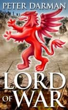 Lord of War ebook by Peter Darman