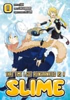 That Time I got Reincarnated as a Slime 11 ebook by Fuse, Taiki Kawakami, Fuse