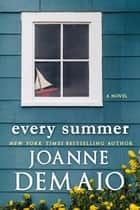 Every Summer ebook by Joanne DeMaio