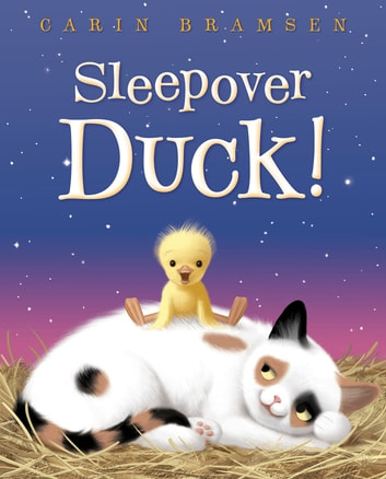 Sleepover Duck! ebook by Carin Bramsen
