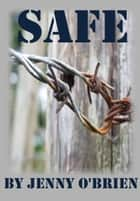 Safe ebook by Jenny O'Brien
