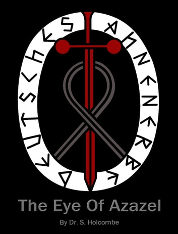 The Eye of Azazel ebook by Samuel Holcombe