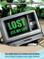 Lost Ate My Life ebook by Jon Lachonis and Amy J. Johnston