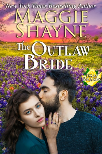 The Outlaw Bride - Book 7 ebook by Maggie Shayne