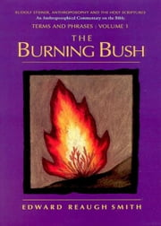 The Burning Bush ebook by Edward Smith