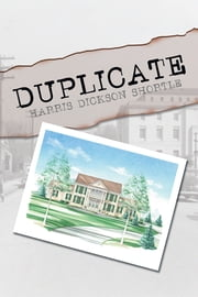 Duplicate ebook by Harris Dickson Shortle