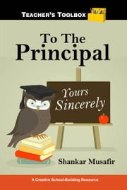 To The Principal ebook by Shankar Musafir