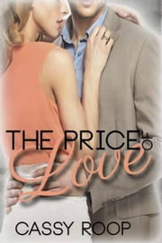 The Price of Love ebook by Cassy Roop