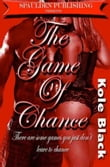 The Game of Chance *Book 3 of THE CHANCE SERIES*