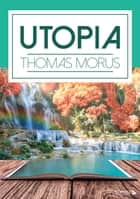 Utopia ebook by Thomas Morus