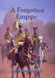 A Forgotten Empire ebook by Sewell, Robert