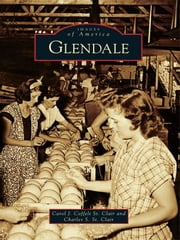 Glendale ebook by Carol J. Coffelt St. Clair