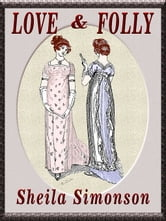 Love & Folly: Conway Trilogy III ebook by Sheila Simonson