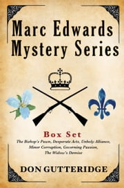 The Marc Edwards Mystery Series Box Set ebook by Don Gutteridge