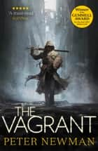 The Vagrant (The Vagrant Trilogy) ebook by