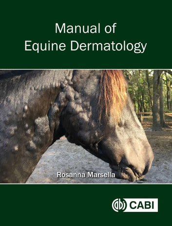Manual of Equine Dermatology ebook by Dr Rosanna Marsella