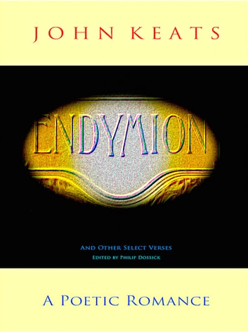 Endymion - And Other Select Verses ebook by John Keats