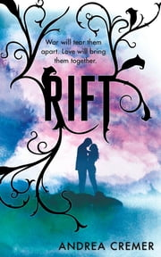 Rift - Number 1 in series ebook by Andrea Cremer