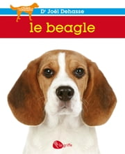 Le beagle ebook by Joël Dehasse