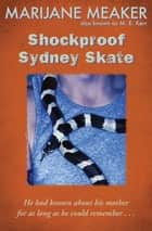 Shockproof Sydney Skate eBook by Marijane Meaker, M. E. Kerr