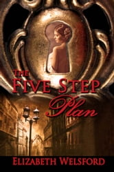 The Five Step Plan ebook by Elizabeth Welsford