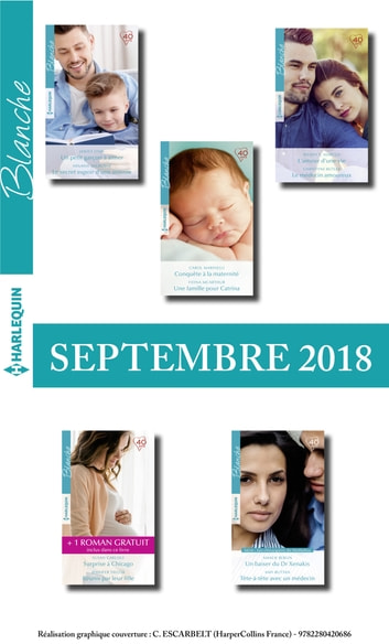 10 romans Blanche + 1 gratuit (nº1386 à 1390 - Septembre 2018) ebook by Collectif