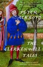 The Clerkenwell Tales ebook by Peter Ackroyd