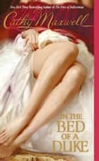 In the Bed of a Duke ebook by Cathy Maxwell