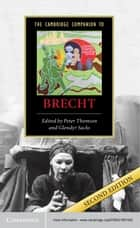 The Cambridge Companion to Brecht ebook by Peter Thomson, Glendyr Sacks