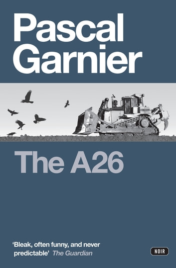 The A26 eBook by Pascal Garnier